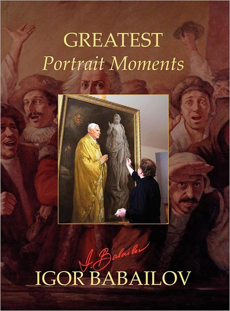 Greatest Portrait Moments - Igor Babailov, New Art Book